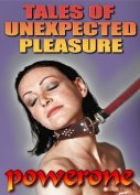 TALES OF UNEXPECTED PLEASURE