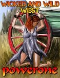 WICKED AND WILD WEST